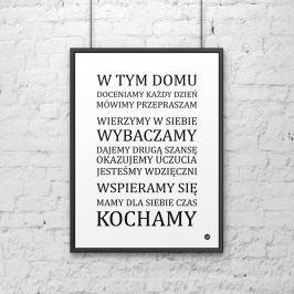 Plakat dekoracyjny 50x70 cm W TYM DOMU... DekoSign biały Obrazy i plakaty