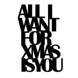 Świąteczny napis na ścianę ALL I WANT FOR XMAS DekoSign