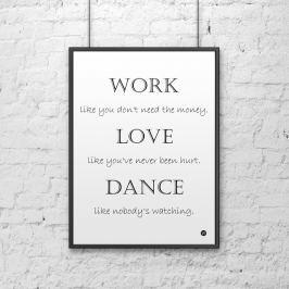 Plakat dekoracyjny 50x70 cm WORK LOVE DANCE DekoSign biały