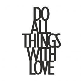 Napis 3D dekoracyjny na półkę DO ALL THINGS WITH LOVE DekoSign czarny